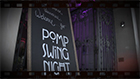 Pomp Swing Night / Tanz in den Mai!