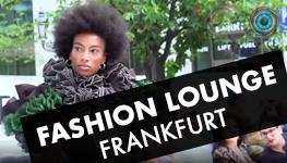 Fashion Lounge Frankfurt